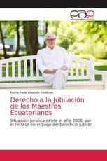 Derecho a la Jubilación de los Maestros Ecuatorianos