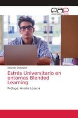 Estrés Universitario en entornos Blended Learning