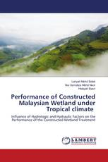 Performance of Constructed Malaysian Wetland under Tropical climate