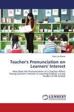 Teacher's Pronunciation on Learners' Interest