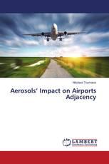 Aerosols' Impact on Airports Adjacency