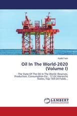 Oil In The World-2020 (Volume I)