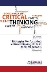 Strategies for fostering critical thinking skills in Medical schools