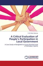 A Critical Evaluation of People's Participation in Local Government
