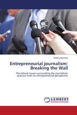 Entrepreneurial journalism: Breaking the Wall
