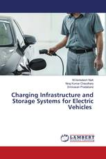 Charging Infrastructure and Storage Systems for Electric Vehicles