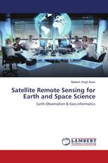Satellite Remote Sensing for Earth and Space Science
