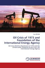 Oil Crisis of 1973 and Foundation of the International Energy Agency