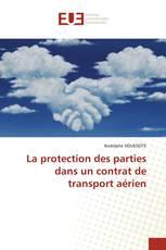 La protection des parties dans un contrat de transport aérien