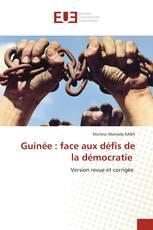 Guinée : face aux défis de la démocratie