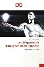 Les Exigences de l'Excellence Opérationnelle