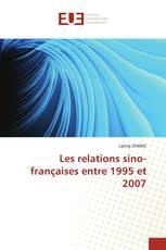 Les relations sino-françaises entre 1995 et 2007