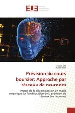 Prévision du cours boursier: Approche par réseaux de neurones