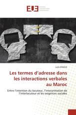Les termes d'adresse dans les interactions verbales au Maroc