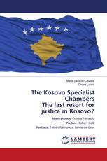 The Kosovo Specialist Chambers The last resort for justice in Kosovo?