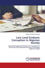 Low Level Endemic Corruption In Nigerian Society