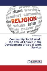 Community Social Work. The Role of Church in the Development of Social Work Services