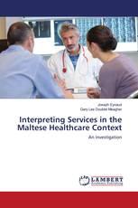 Interpreting Services in the Maltese Healthcare Context