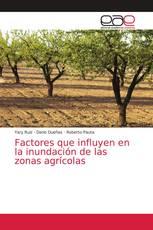 Factores que influyen en la inundación de las zonas agrícolas