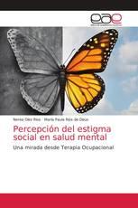 Percepción del estigma social en salud mental