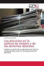 Los discursos en la política de empleo y de los derechos laborales