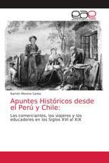 Apuntes Históricos desde el Perú y Chile: