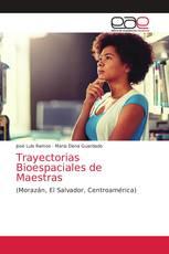 Trayectorias Bioespaciales de Maestras