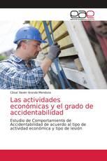 Las actividades económicas y el grado de accidentabilidad