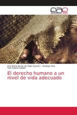 El derecho humano a un nivel de vida adecuado