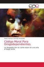 Código Moral Para Drogodependientes