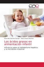 Los ácidos grasos en alimentación infantil