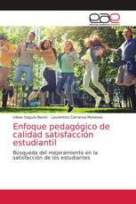 Enfoque pedagógico de calidad satisfacción estudiantil