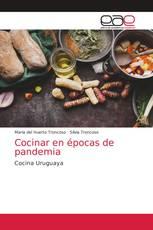 Cocinar en épocas de pandemia