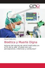 Bioética y Muerte Digna