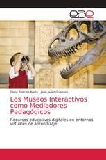 Los Museos Interactivos como Mediadores Pedagógicos