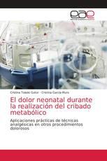 El dolor neonatal durante la realización del cribado metabólico