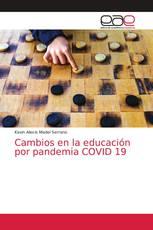 Cambios en la educación por pandemia COVID 19