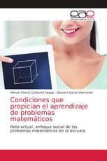 Condiciones que propician el aprendizaje de problemas matemáticos