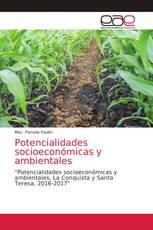 Potencialidades socioeconómicas y ambientales