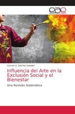Influencia del Arte en la Exclusión Social y el Bienestar