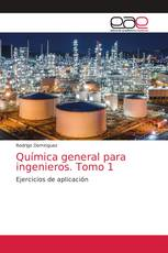 Química general para ingenieros. Tomo 1