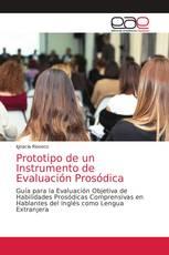 Prototipo de un Instrumento de Evaluación Prosódica