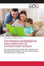 Estrategias pedagógicas para potenciar la comprensión lectora