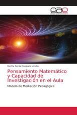 Pensamiento Matemático y Capacidad de Investigación en el Aula
