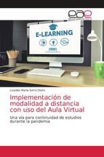 Implementación de modalidad a distancia con uso del Aula Virtual