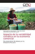 Impacto de la variabilidad climática en la economía comercial
