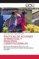 POLÍTICAS DE ACCIONES AFIRMATIVAS Y PRINCIPIOS CONSTITUCIONALES