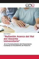 """""""Reflexión Acerca del Rol del Docente Universitario"""""""