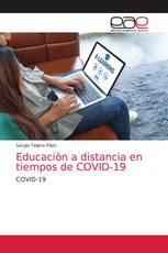 Educaciòn a distancia en tiempos de COVID-19
