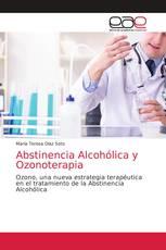 Abstinencia Alcohólica y Ozonoterapia